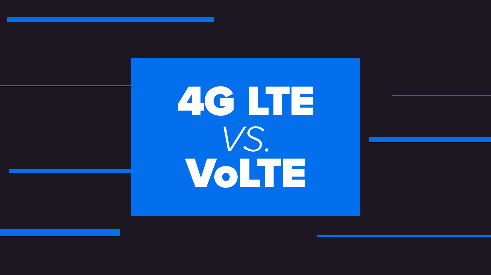 4G LTE and VoLTE