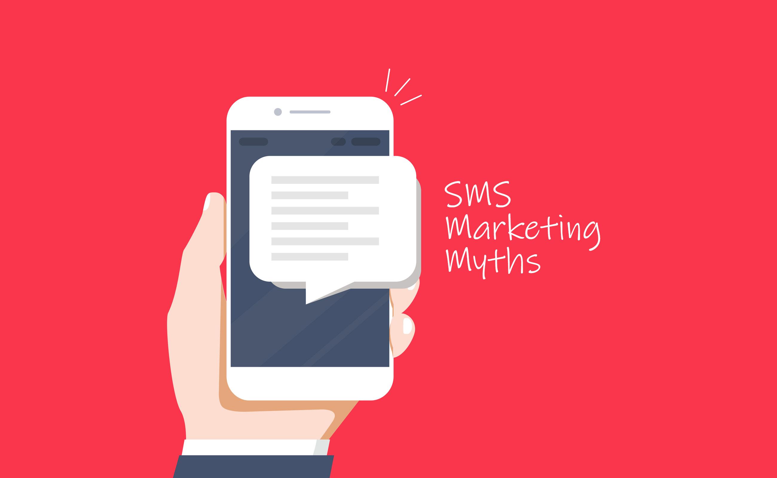 SMS Marketing Myths